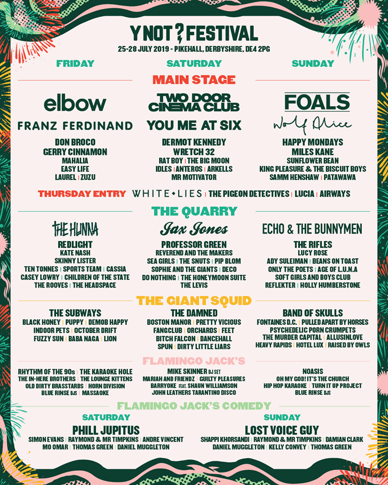 Y Not Festival 2019 Preview - The Line Up