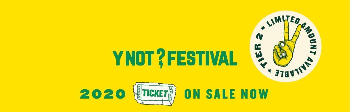 Y Not Festival 2020