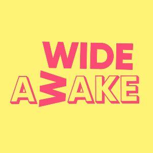 Wide Awake 2022