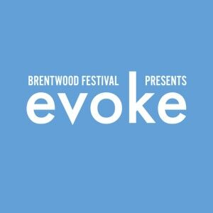 Brentwood Festival present EVOKE 2019
