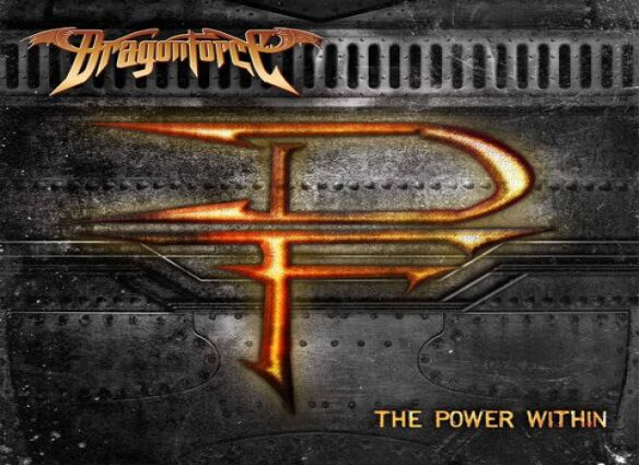 Dragonforce - The Making of the Power Within