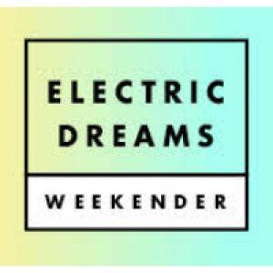 Electric Dreams Weekender 2018