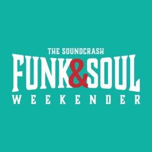 Funk & Soul Weekender 2019