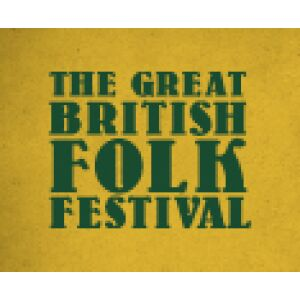 The Great British Folk Festival 2019