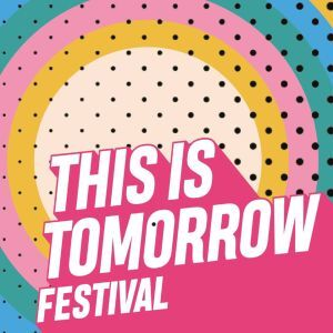 This is Tomorrow Festival 2019